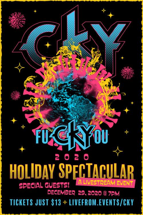 CKY: fuCKYyou 2020 Holiday Spectacular