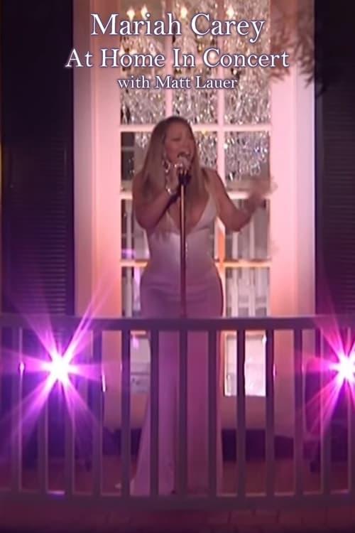 Mariah Carey At Home in Concert: with Matt Lauer