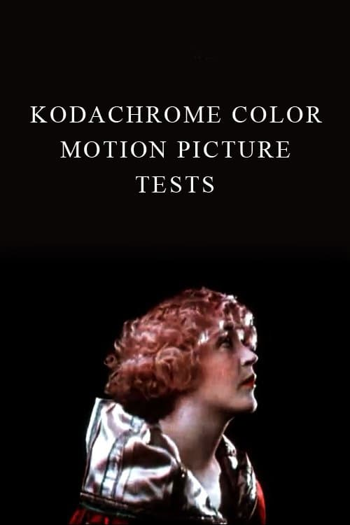 Kodachrome Color Motion Picture Tests