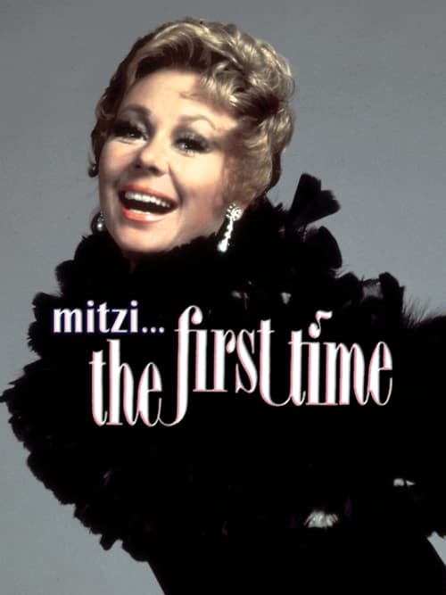 Mitzi... The First Time