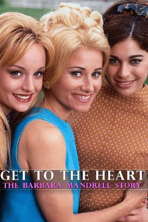 Get to the Heart: The Barbara Mandrell Story