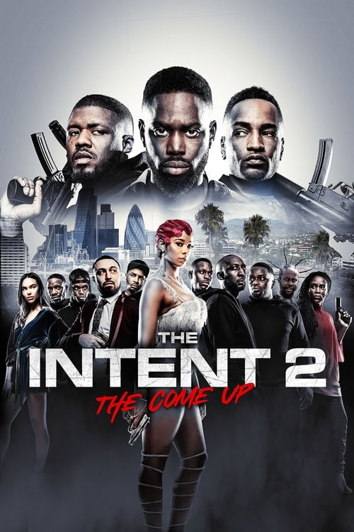 The Intent 2-The Come Up