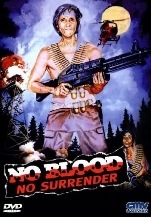 No Blood, No Surrender