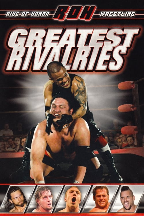 Ring of Honor: Greatest Rivalries