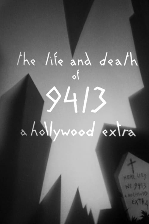 The Life and Death of 9413, a Hollywood Extra