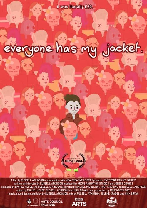 Everyone Has My Jacket