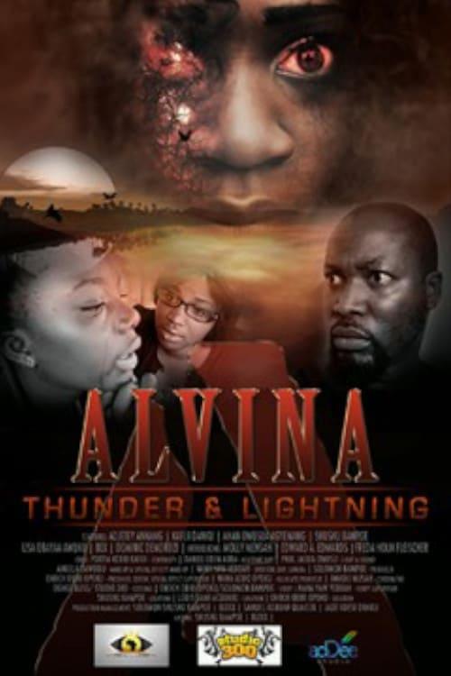 Alvina: Thunder & Lightning