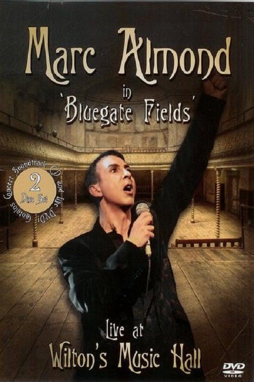Marc Almond - Bluegate Fields