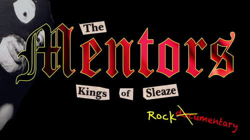 Watch The Mentors: Kings of Sleaze Rockumentary (2017) in English Online Free | 720p BrRip x264
