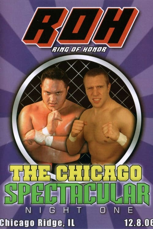 ROH The Chicago Spectacular: Night One