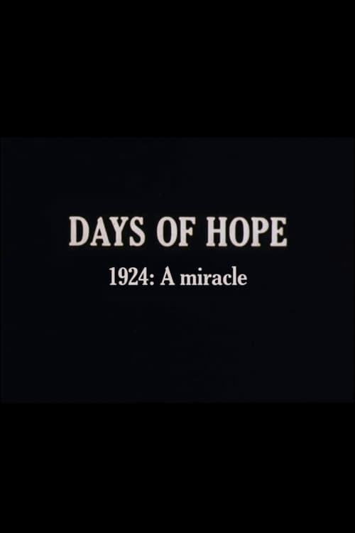 Days of Hope: 1924: A Miracle