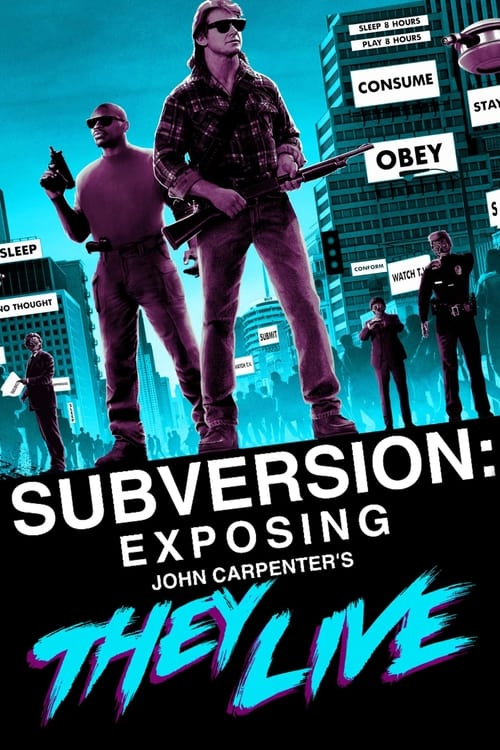 Subversion: Exposing John Carpenter's They Live