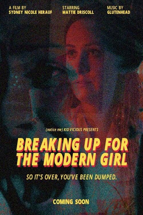 Breaking Up for the Modern Girl