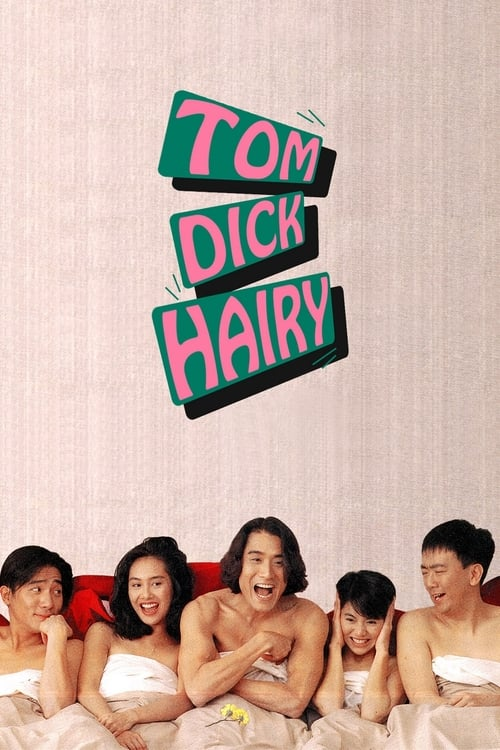 Tom, Dick and Hairy