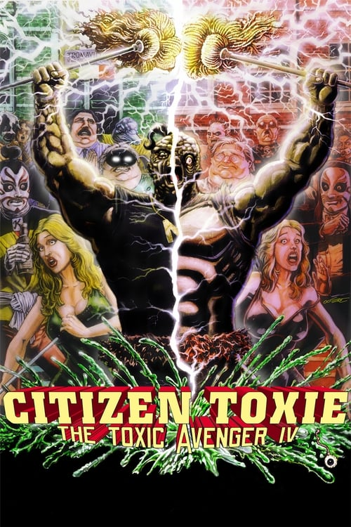 Citizen Toxie The Toxic Avenger IV
