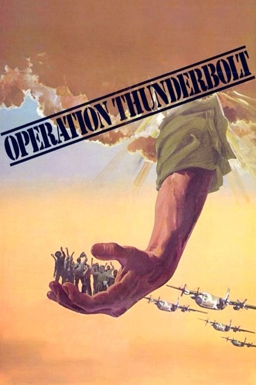 Watch Operation Thunderbolt Full Movie Download