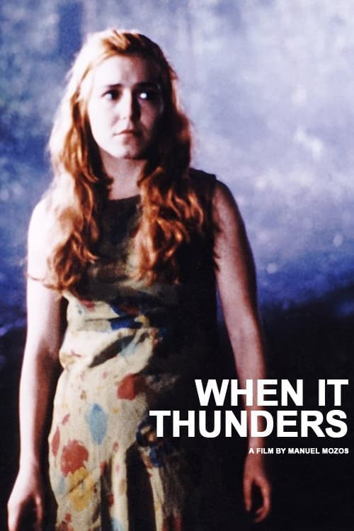 When It Thunders