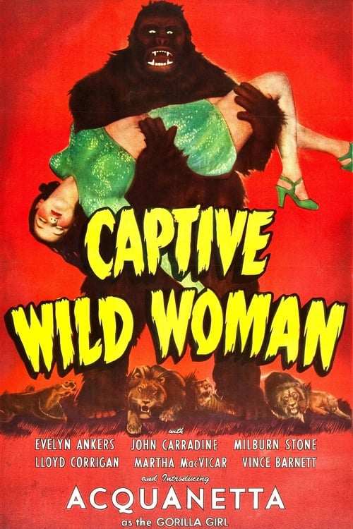 Watch Captive Wild Woman Full Movie Download