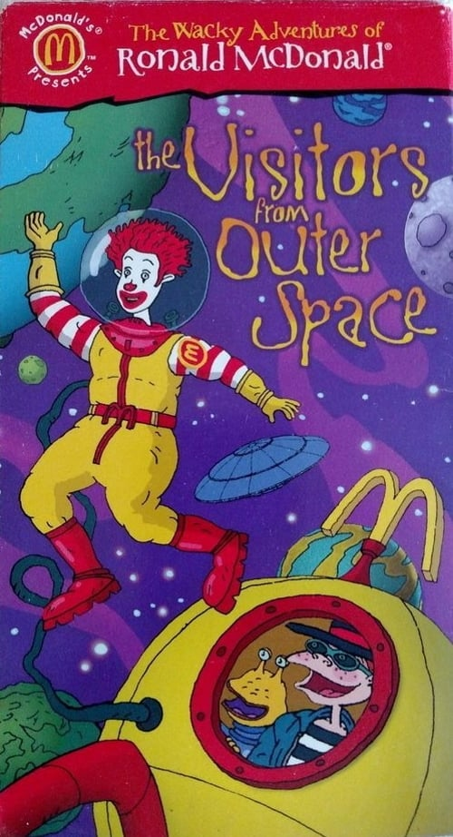 The Wacky Adventures of Ronald McDonald: The Visitors from Outer Space