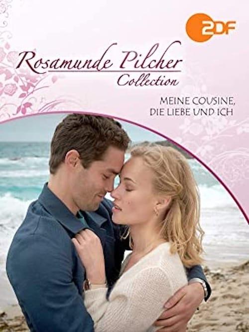 Rosamunde Pilcher: Meine Cousine, die Liebe und ich