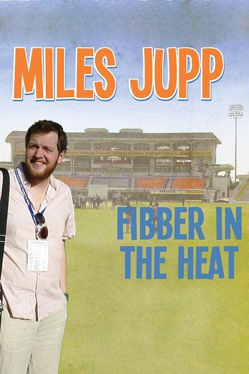 Miles Jupp: Fibber in the Heat