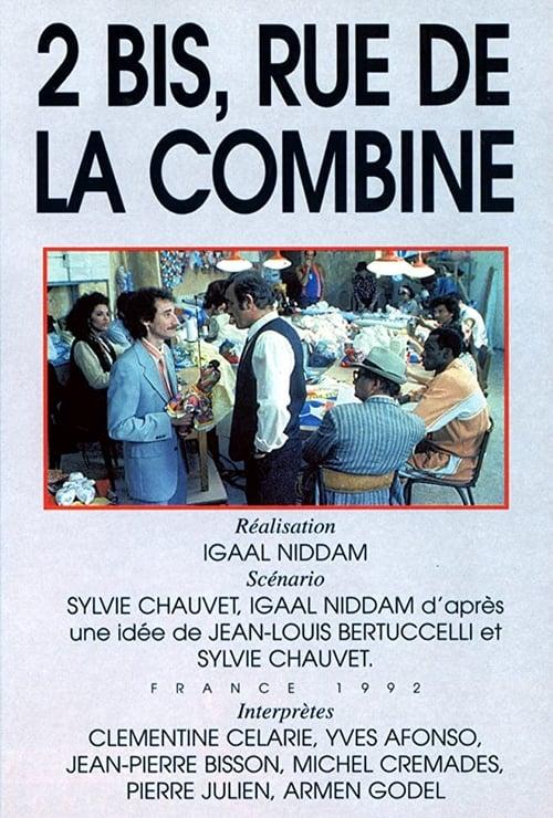 2 Bis, Rue de la Combine