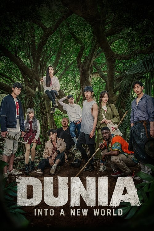 Dunia: Into a New World