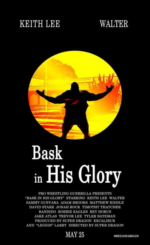 PWG: Bask In His Glory