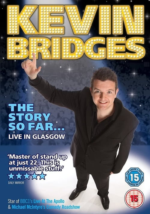 Kevin Bridges: The Story So Far Live in Glasgow