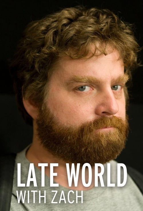 Late World with Zach