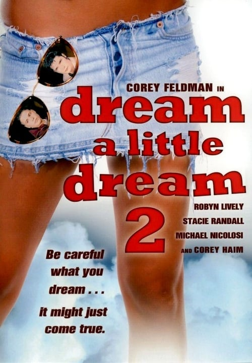 Largescale poster for Dream a Little Dream 2