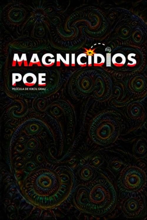 Magnicidios Poe