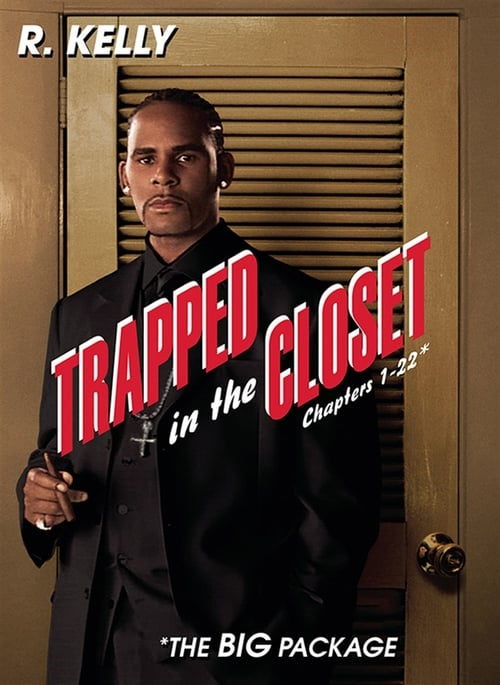 Trapped in the Closet: Chapters 1-22
