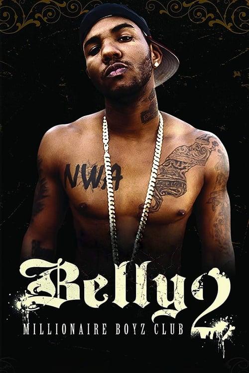Belly 2: Millionaire Boyz Club