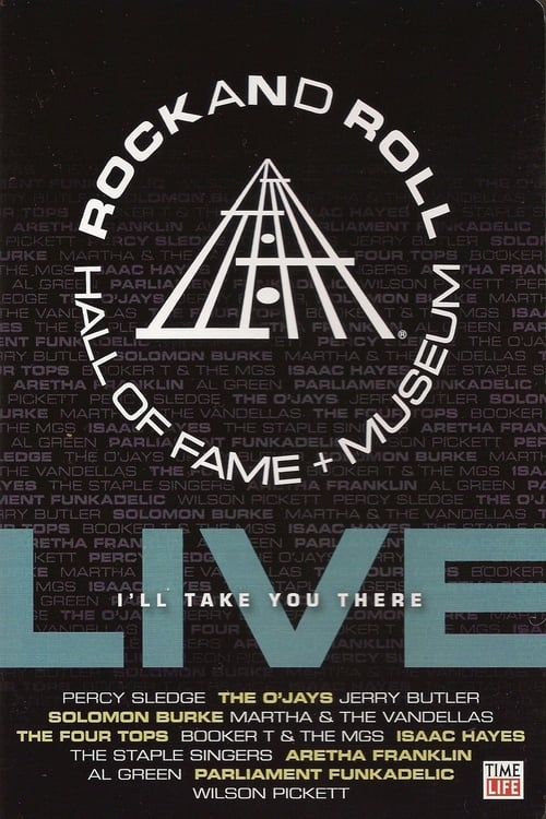 Rock and Roll Hall of Fame Live: I'll Take You There