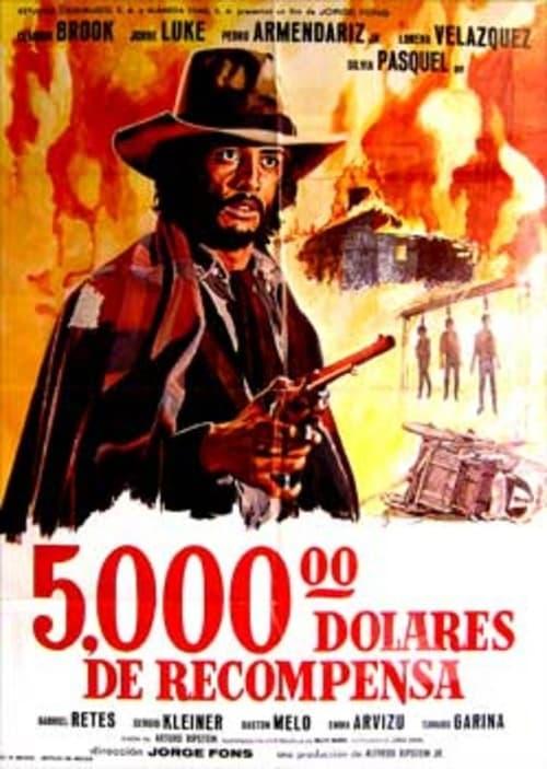 Cinco mil dolares de recompensa