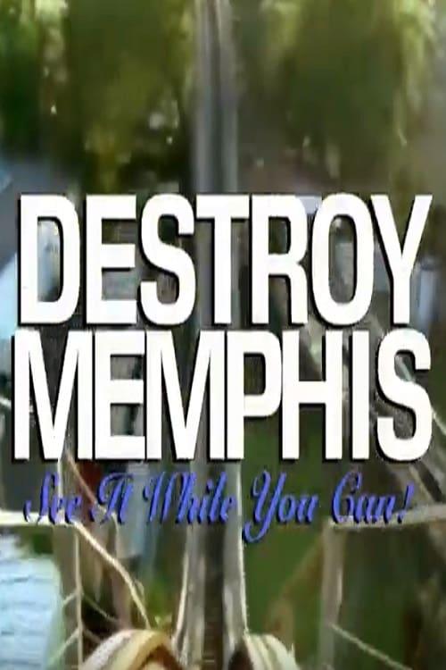 Destroy Memphis