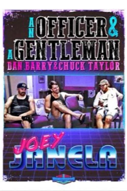 An Officer & A Gentleman: Joey Janela
