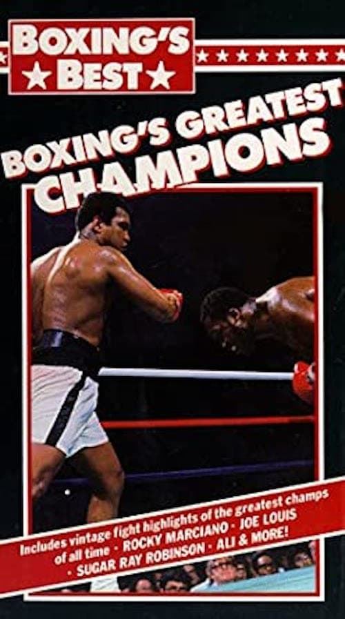 Boxing's Greatest Champions