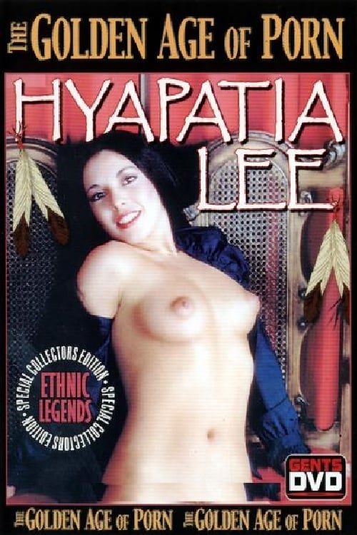 The Golden Age of Porn: Hyapatia Lee