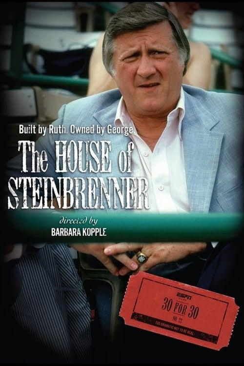 The House of Steinbrenner