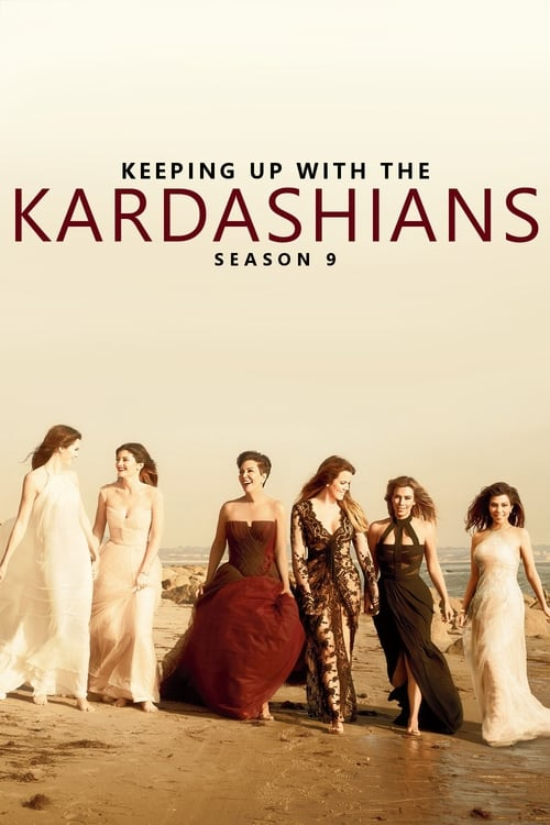Watch Keeping Up with the Kardashians Season 9 Full Movie Download