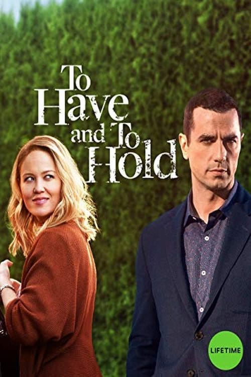 [15+ DVDRIP] Free Youtube To Have and To Hold 2019 Movie Download
