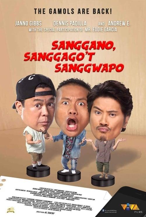 Watch Sanggano, Sanggago't Sanggwapo Full Movie Download
