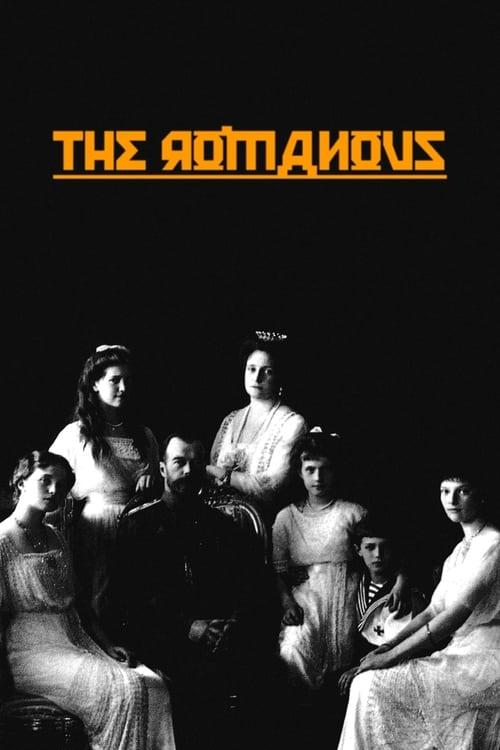 The Romanovs: Glory and Fall of the Czars