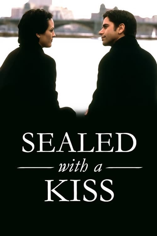 Sealed with a Kiss