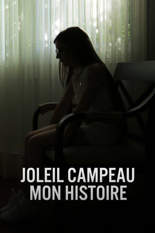 Joleil Campeau : Mon histoire