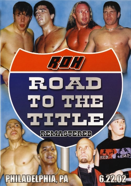 ROH Road To The Title