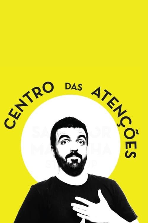Salvador Martinha: Centro das Atenções