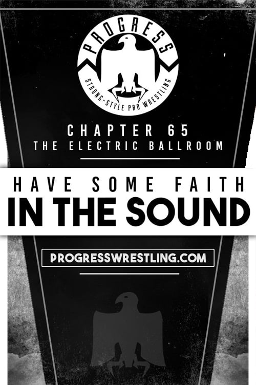 PROGRESS Chapter 65: Have Some Faith In The Sound